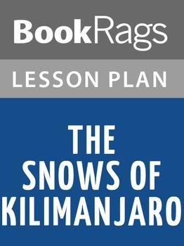 The Snows of Kilimanjaro Lesson Plans
