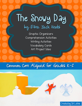 The Snowy Day by Ezra Jack Keats Winter Literacy Pack
