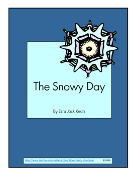 The Snowy Day by Ezra Jack Keats reading unit with printables