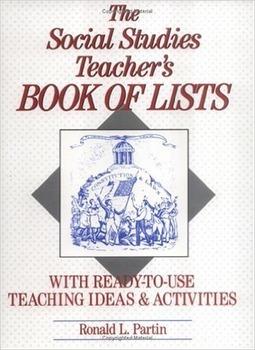 The Social Studies Teacher's Book of Lists