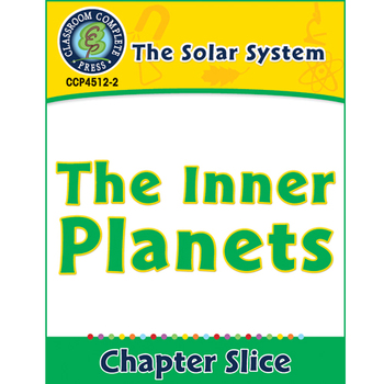 The Solar System: The Inner Planets Gr. 5-8