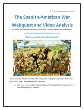 The Spanish-American War- Webquest and Video Analysis with Key