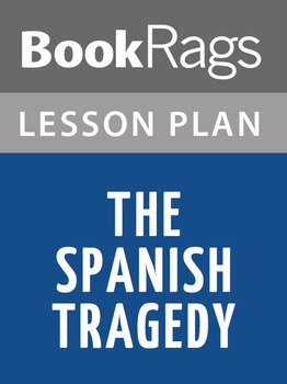 The Spanish Tragedy Lesson Plans
