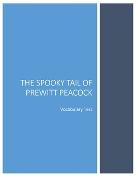 The Spooky Tail of Prewitt Peacock Vocabulary Test