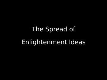 The Spread of Enlightenment Ideas