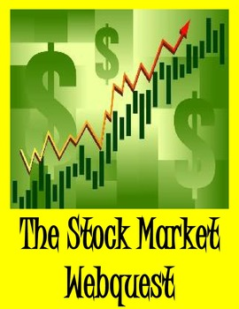 The Stock Market Webquest to Study Our Economy
