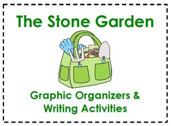 The Stone Garden Graphic Organizers & Writing Activities (