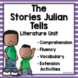 The Stories Julian Tells - Complete Literature Unit