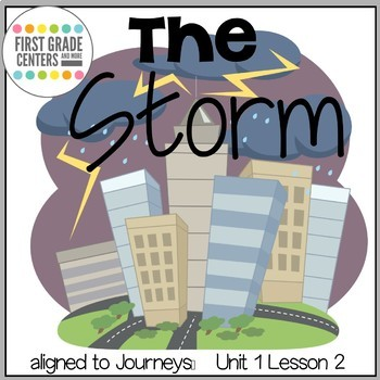 The Storm {aligns with Journeys First Grade Unit 1 Lesson 2}