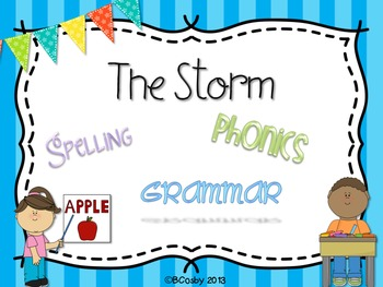 The Storm {spelling, grammar, and phonics practice}