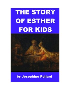 The Story of Esther for Kids