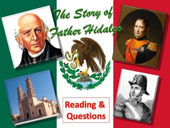 The Story of Father Hidalgo (Mexican Revolution) Reading &