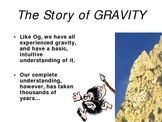 The Story of Gravity