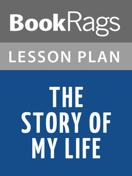 The Story of My Life Lesson Plans