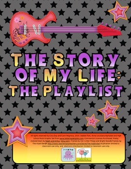 The Story of My Life: The Playlist