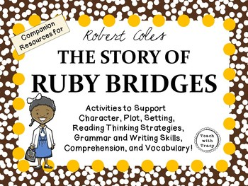 The Story of Ruby Bridges by Robert Coles: A Complete Lite