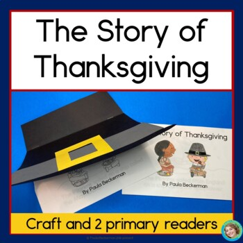 The Story of Thanksgiving: Two Primary Readers