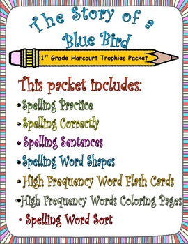 The Story of a Bluebird:  First Grade Spelling and Sight W