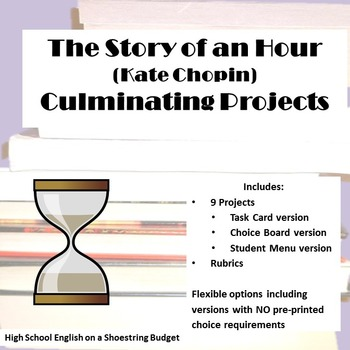 The Story of an Hour Culminating Projects [Task Cards] (Ka
