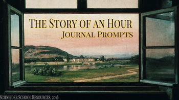 The Story of an Hour Journal Prompt Bundle