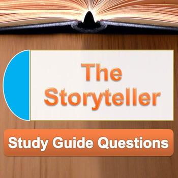The Storyteller - Study Guide Questions