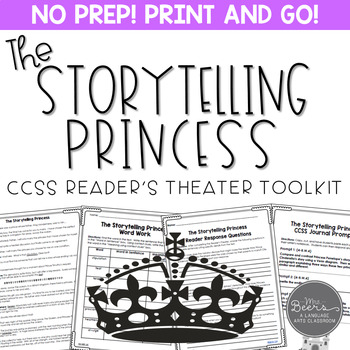 The Storytelling Princess Fairy Tale Reader's Theater & Re