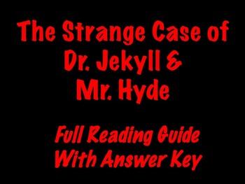 The Strange Case of Dr. Jekyll & Mr. Hyde - Full Reading Guide