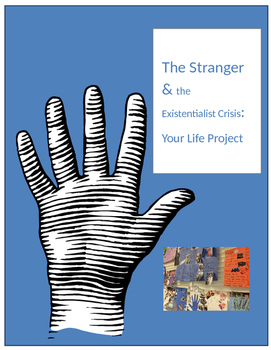 The Stranger and the Existentialist Crisis: Your Life Project