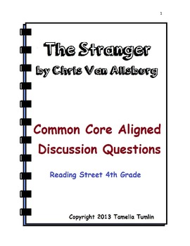 The Stranger by Chris Van Allsburg Common Core Discussion