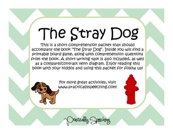 The Stray Dog Comprehension Packet