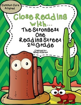 The Strongest One Close Reading Unit 2nd Grade Reading Str