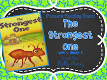 The Strongest One Reading Street 2nd Grade 1.5