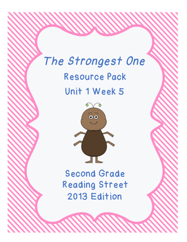 The Strongest One, Reading Street Unit 1 Week 5 Resource Pack