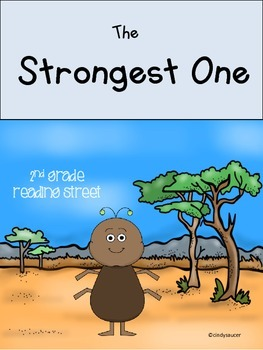 The Strongest One, Unit 1, Week 5, Reading Street Centers