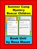 The Summer Camp Mystery Boxcar Children Book Unit