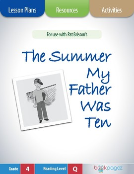 The Summer My Father Was Ten Lesson Plans & Activities Pac