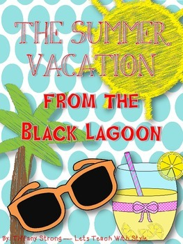 The Summer Vacation from the Black Lagoon (Comprehension Guide)