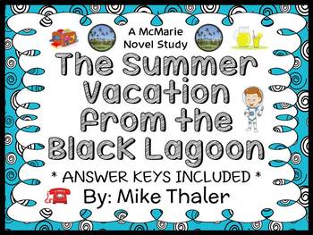 The Summer Vacation from the Black Lagoon (Mike Thaler) No