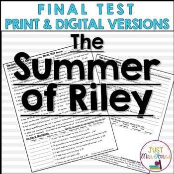 The Summer of Riley Final Test