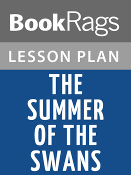 The Summer of the Swans Lesson Plans