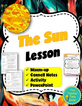 Sun Lesson (PowerPoint, notes, and activity)