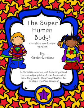 The Super Human Body - Christian Worldview