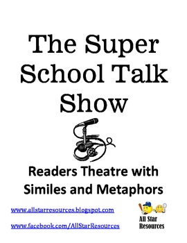 The Super School Talk Show:  A Simile and Metaphor Readers