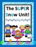 The Super Snow Unit
