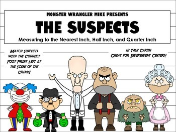The Suspects: Measuring to the Nearest Inch, Half Inch, an