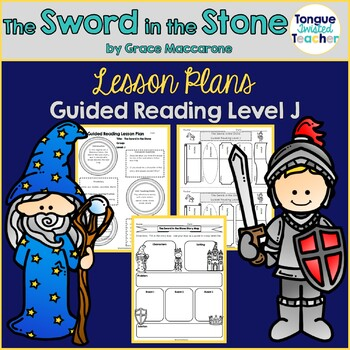 The Sword in the Stone by Grace Maccarone, Guided Reading