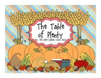 The Table of Plenty: A Plentiful Packet of Thanksgiving Ac