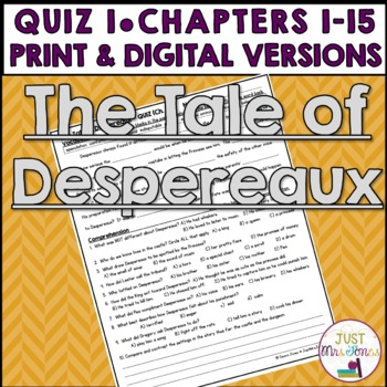 The Tale of Despereaux Quiz 1 (Ch. 1-15)