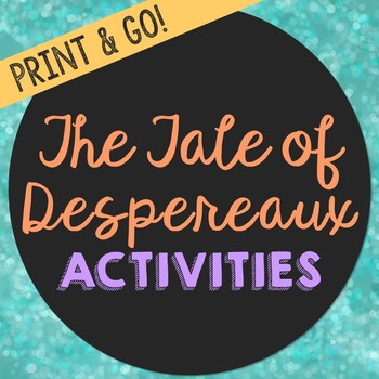 The Tale of Despereaux by Kate DiCamillo Novel Unit Study