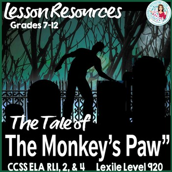The Monkey's Paw - Middle & High School Fun & Scary CCSS E